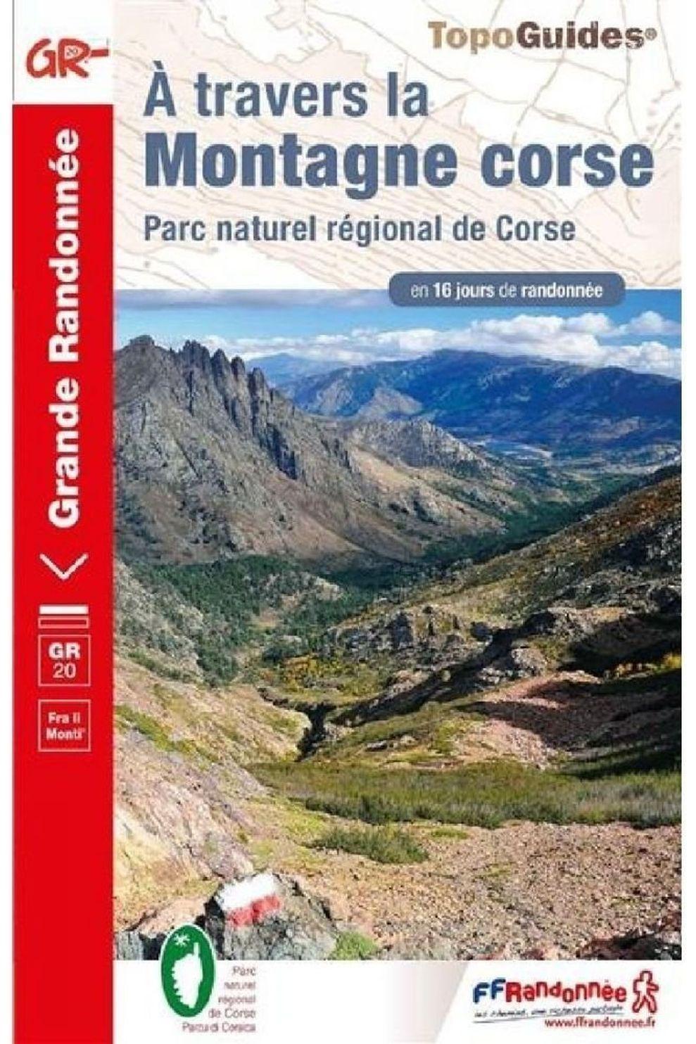 Ffrandonnée Corse À Travers La Montagne Gr20 - 2019
