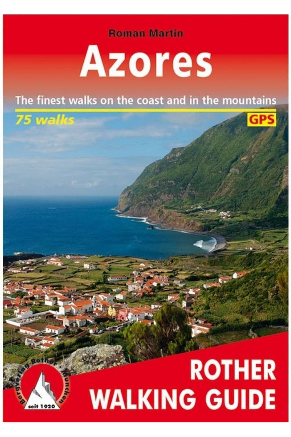 Rother Azores Gps Walking Guide