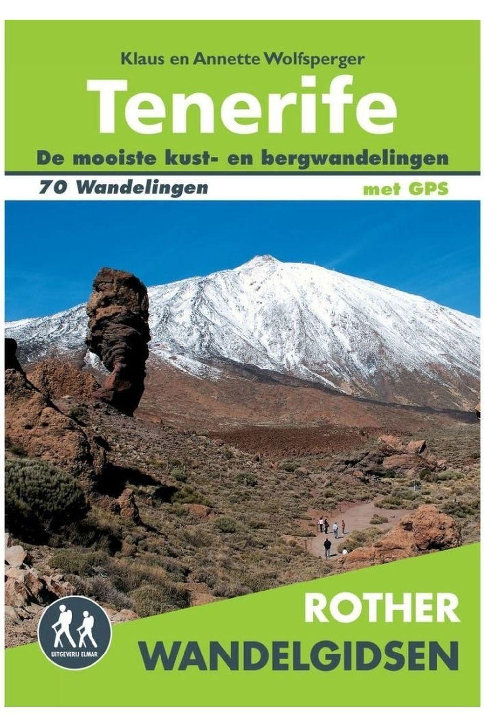 Rother Livre De Voyage Tenerife Wandelgidsen 70 Wandelingen Met Gps