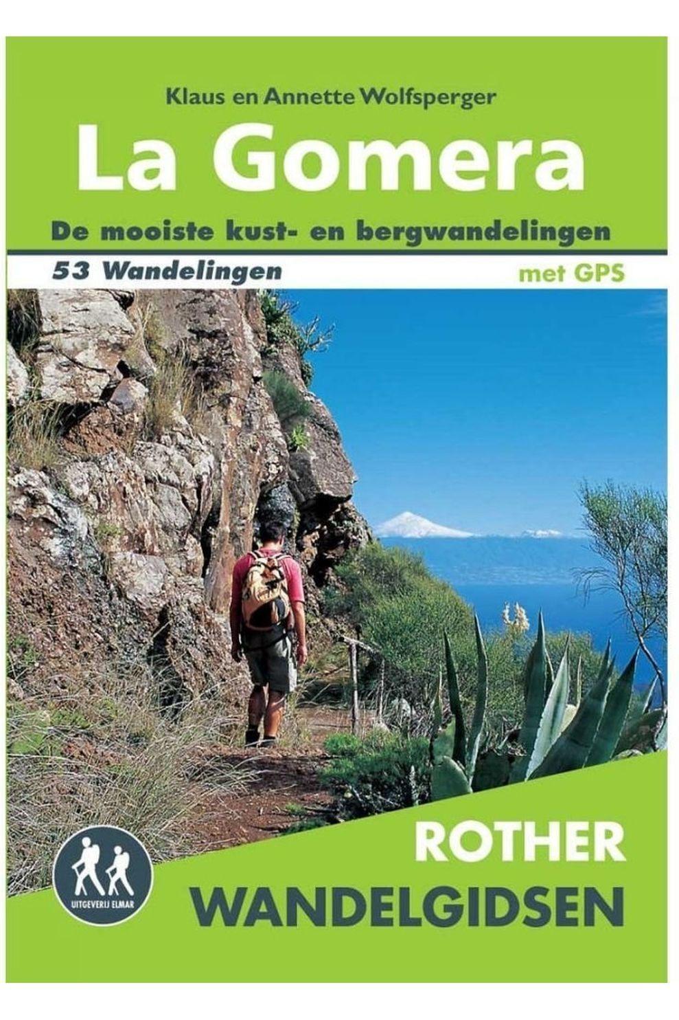 Rother Livre De Voyage La Gomera Wandelgids 53 Wandelingen Met Gps