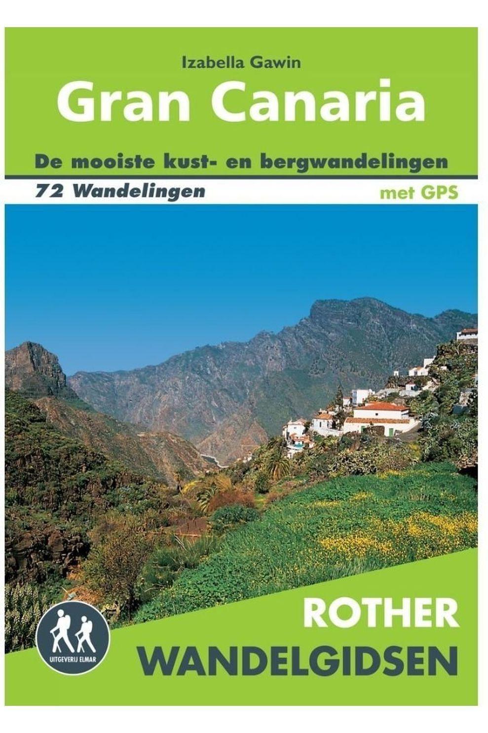 Rother Gran Canaria Wandelgids 72 Wandelingen Met Gps
