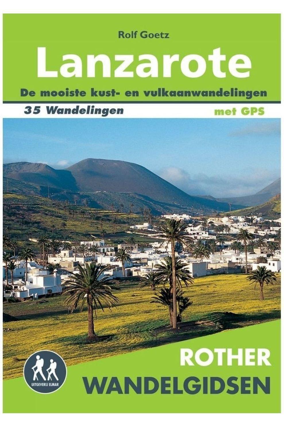 Rother Lanzarote Wandelgids 35 Wandelingen Met Gps