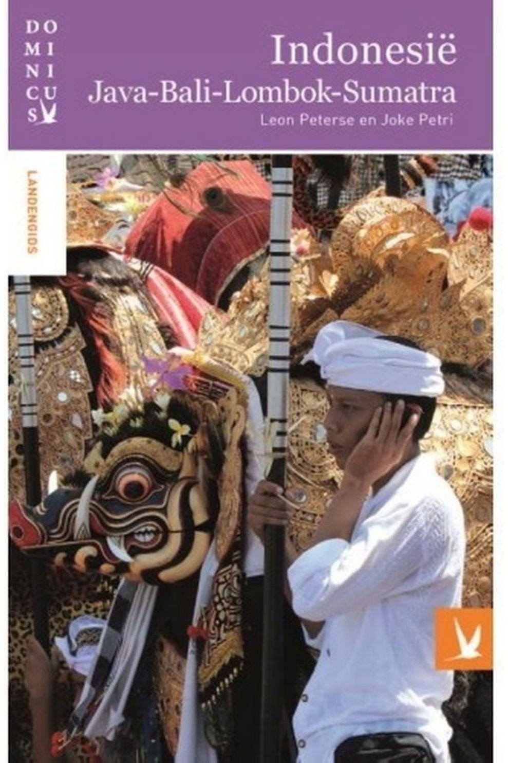 Dominicus Indonesië-Dom-Reisgids-Java-Bali-Lombok-Sumatran06/2017 - 2019