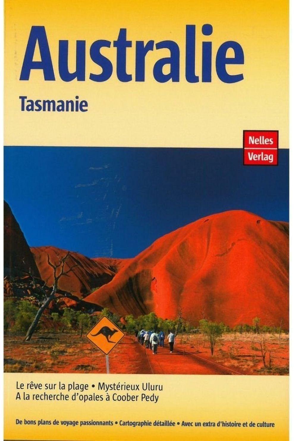 Nelles Australie - Tasmanie Guide Nelles - 2018
